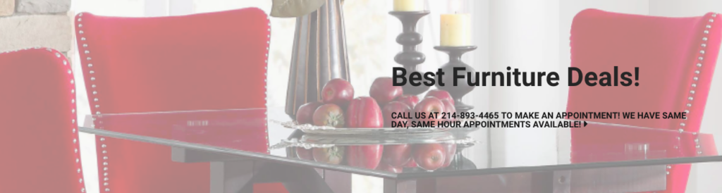 Call Joel Johnson at 214-893-4465 to get our Dallas DFW discount furniture pricing. You must call us in order to get the super savings!!